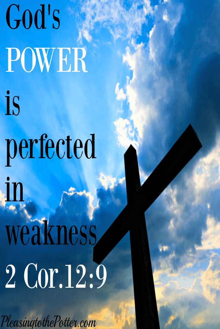 God's Awesome Power is Perfected in weakness