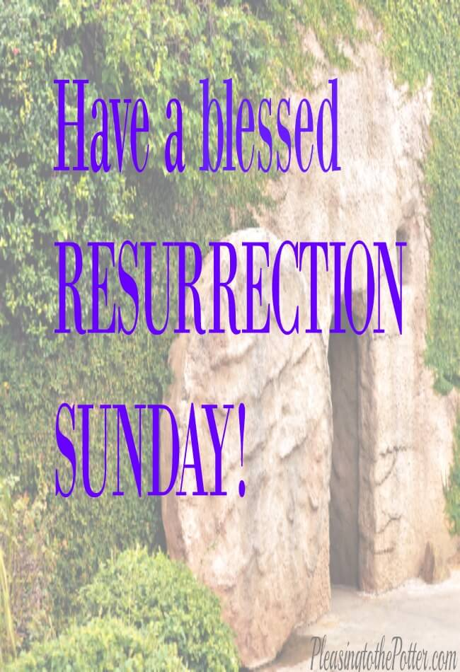 Blessed Resurrection Sunday!
