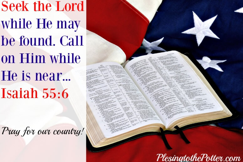 Christians must seek God with our whole heart as we pray for America