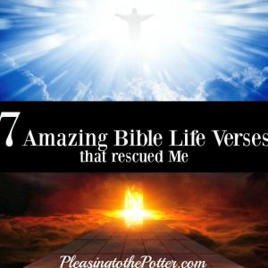 7 Amazing Bible Life verses that Rescued Me