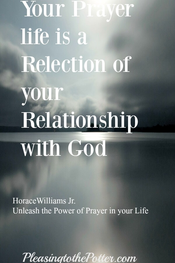 Make Prayer a Priority in your Life. Doing so, deepens your relationship with God