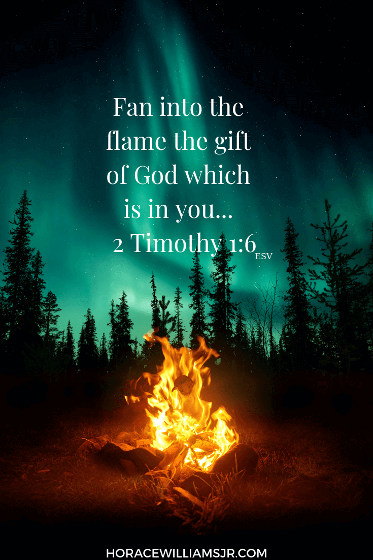 Are you Fanning the Flame of your Faith?