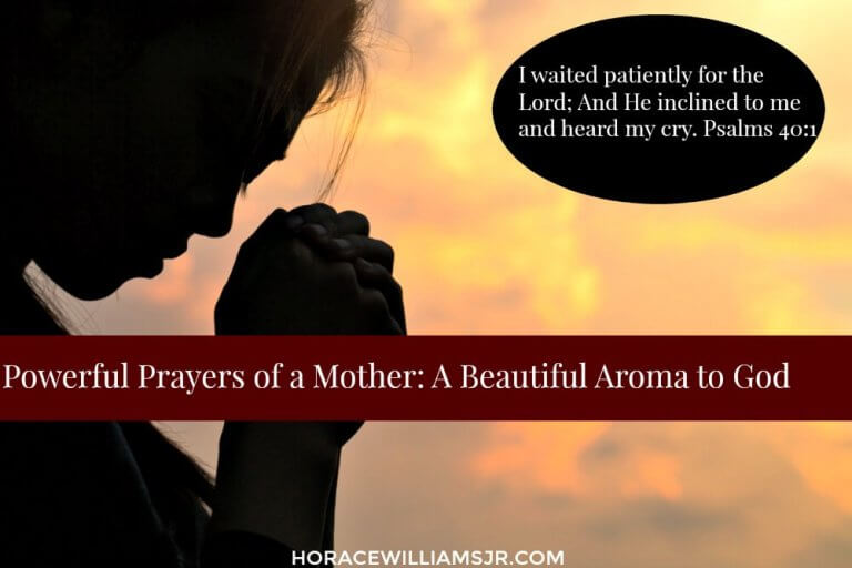 Powerful Prayers of a Mother: Beautiful Aroma to God