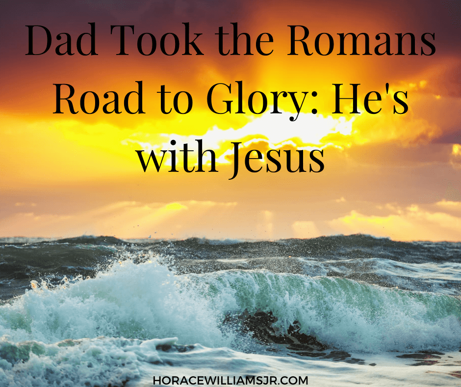 Dad is with Jesus