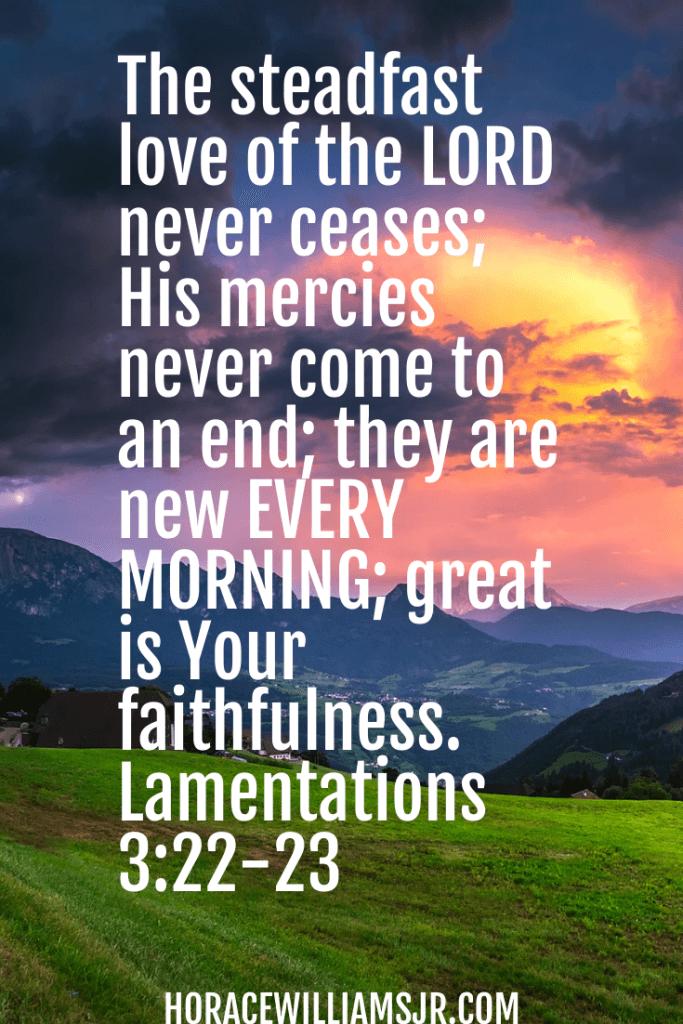 God is Faithful. His Love is Everlasting!